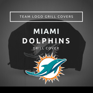 Miami Dolphins Team Logo Grill Covers
